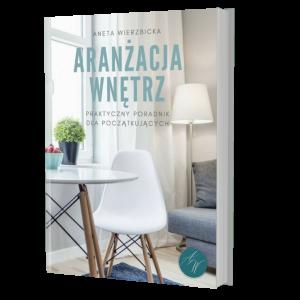 Aranżacja wnętrz e-book Aneta Wierzbicka